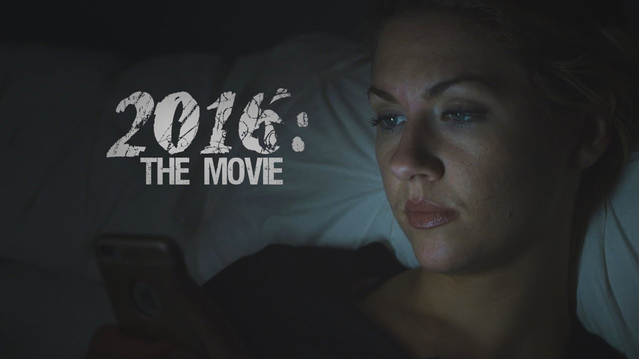 2016: The Movie